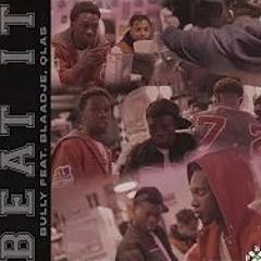 Bully - Beat It Ft. Blaadje, #24 Qlas