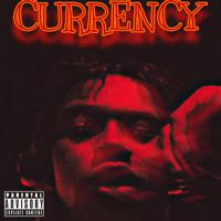 Currency (Prod. Lil Swedden)