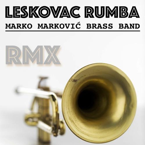 LESKOVAČKA RUMBA BALKANBEATS RMX - Marko Marković Brass Band