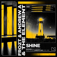FROZT & Andrew A & The Element - Shine