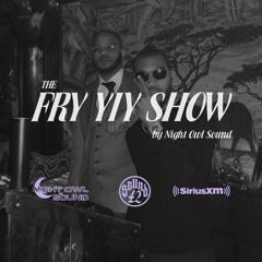 THE FRY YIY SHOW EP 18