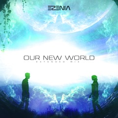 Our New World (Extended Mix)
