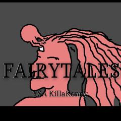 FAIRYTAILS- YSA KillaKenny (Ft Jazz)