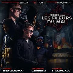 Les Fleurs du Mal (Prod. Otto.Jr) Ft. Broklessmvr & Frelonzavo