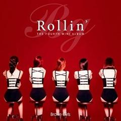 Brave Girls(브레이브걸스) - Rollin(New Version)