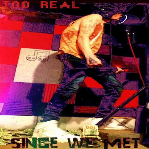 Since We Met