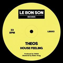 THEOS - House Feeling