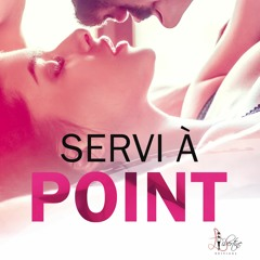 Servi à Point - Teaser