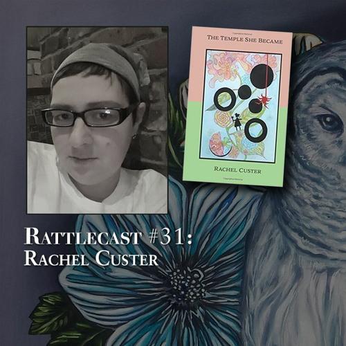 ep. 31 - Rachel Custer