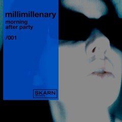 millimillenary - morning after party