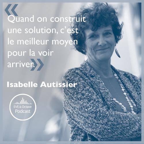 21. L'environnement et la force de l'action individuelle avec Isabelle Autissier