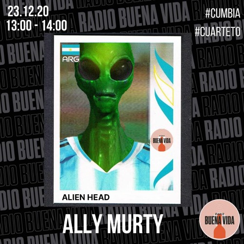 Ally Murty - Radio Buena Vida 23.12.20