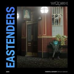 Woosh - Eastenders