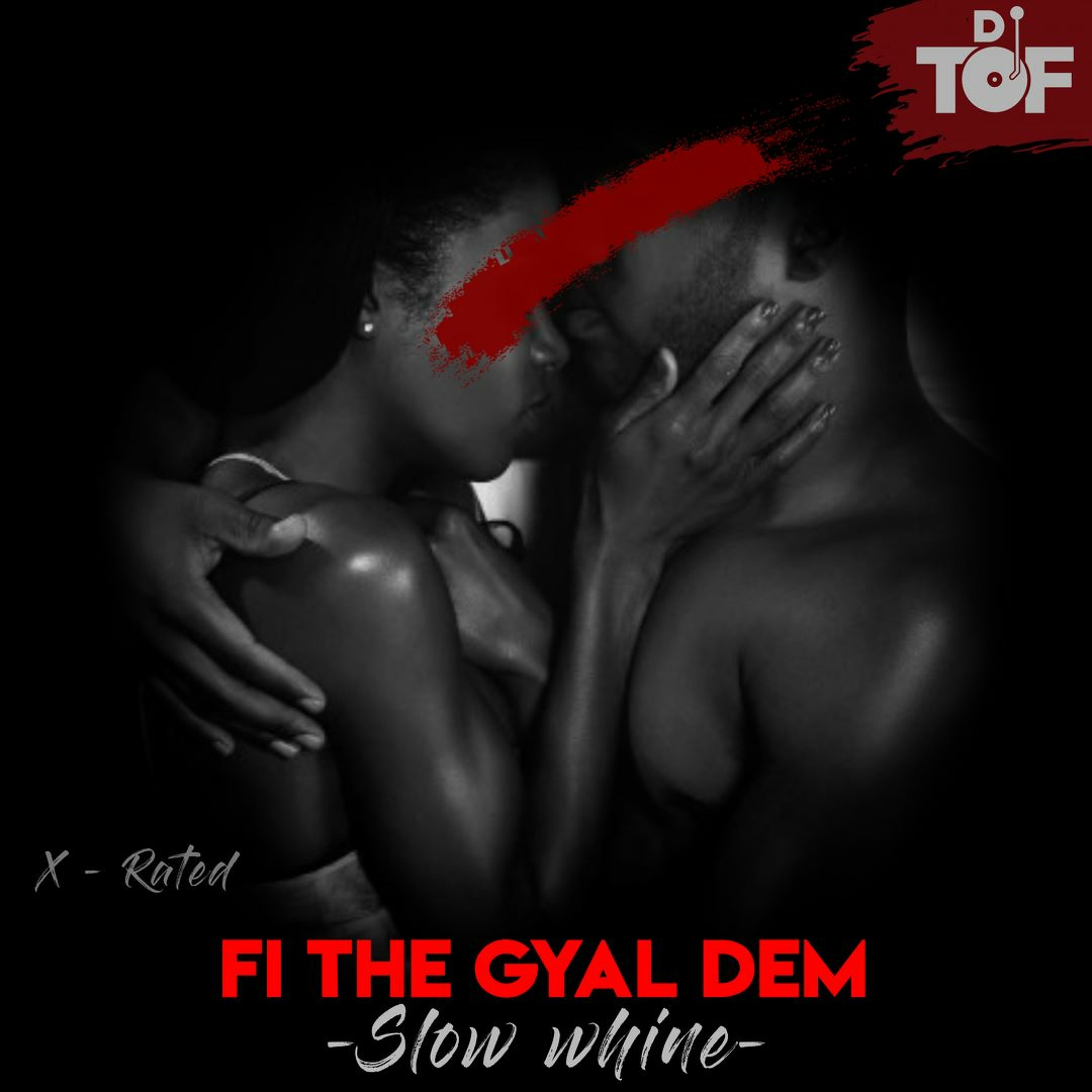 FI THE GYAL DEM || SLOW WHINE || GYAL TUNES