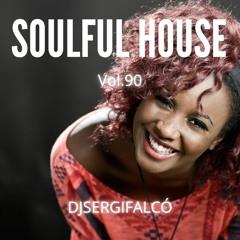 Soulful House Vol.90