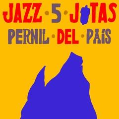 Jazz 5 Jotas: Pernil del País