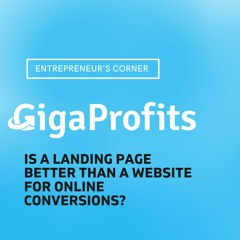 Is a Landing Page better than a Website for online conversions?