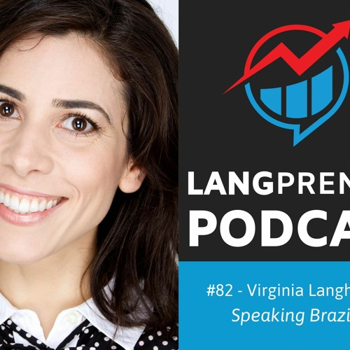 82. Building an Online Language School the Smart Way with Virginia from Speaking Brazilian