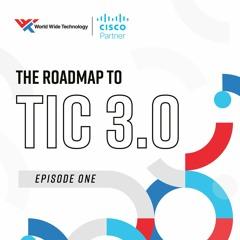 Episode 1: The Basics of TIC 3.0