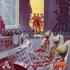 Ascension Radio Episode 11 (w/ soundsbycam & satch flipped it ) [ft trebo & dior]