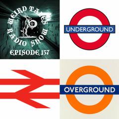 Weird Tales Radio Show #157 Mind the Gap!