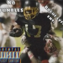 No Fumbles by Rogue Lyfe(prod. by bxrbxy)