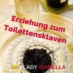 """Hörprobe """"Erziehung zum Toilettensklaven"""""""