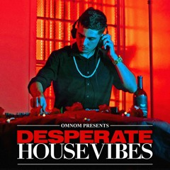 OMNOM - Live from DESPERATE HOUSEVIBES 2020