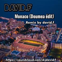 Monaco (Doumea édit) Remix  By David.f