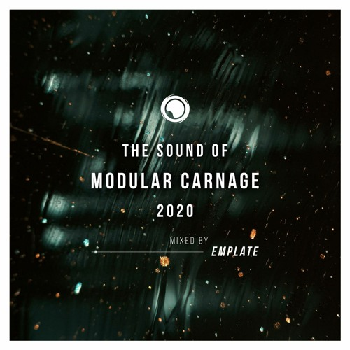 The Sound of Modular Carnage 2020 - Mixed by emplate [Free Download]
