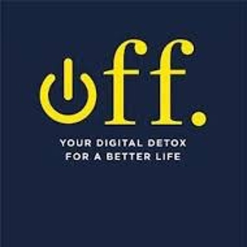 AFL 05 OFF: DIGITAL DETOX