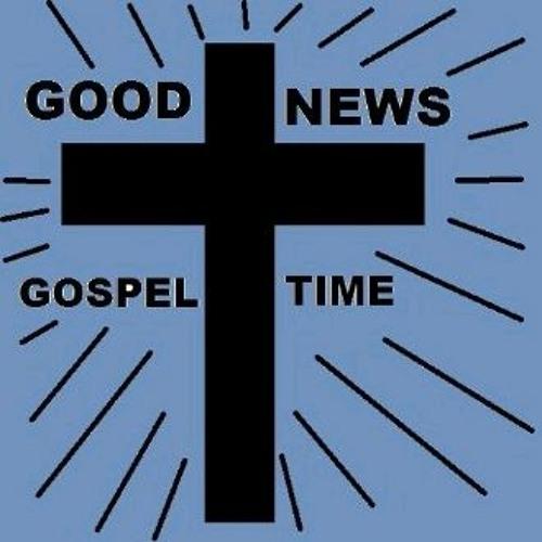 THE GOOD NEWS GOSPEL TIME SHOW 110331