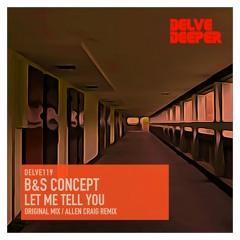 B&S Concept - Let Me Tell You - Original Mix (preview)
