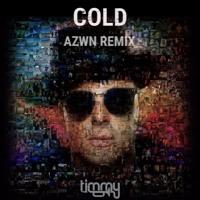 Timmy Trumpet - Cold (AZWN Remix)