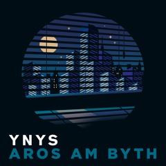 Ynys - Aros Am Byth