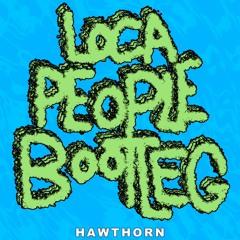 Loca People (Bootleg)