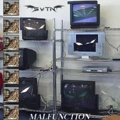 Malfunction - Svtn