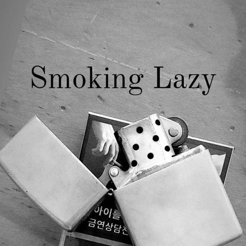 Smoking Lazy