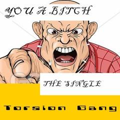TXRSION GXNG  -〈〈 /̴/̷ ̶ ̶Y̵ ̷O̸ ̵U̷ ̸ ̸ ̷A̵ ̷ ̸ ̵B̴ ̷I̵ ̶T̷ ̶C̷ ̸H̴ ̶ ̸/̶/̸ 〉〉[prod. FVTV$$]