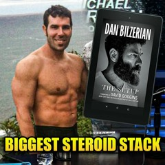 Dan Bilzerian's Biggest Steroid Stack EVER Revealed