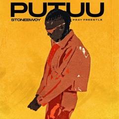 StoneBwoy - Putuu Freestyle (Pray)[Afrobitia July - 2020]