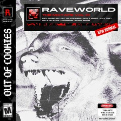 Out Of Cookies - Raveworld The Mixtape Vol.01