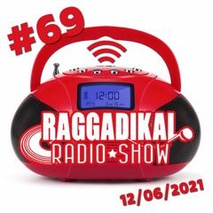 Raggadikal Radio Show by Lord Bitum - RRS#69 (12 06 21) - Spéciale Brand New Tunes