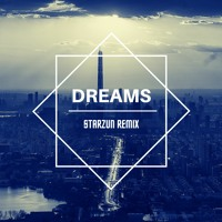 Esone - Dreams (Starzun Remix 2020)