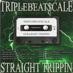 STRAIGHT TRIPPIN TAPE