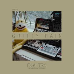 Gritty Rain (The Balcony Project)