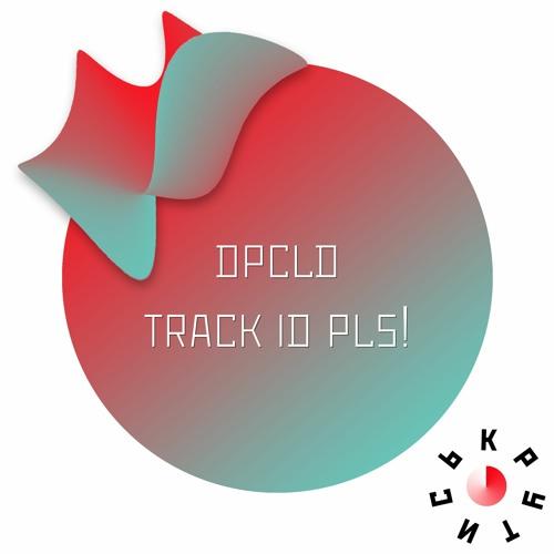 Dpcld - Track id pls! 28.05.2020