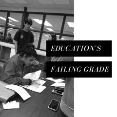 Education's Failing Grade