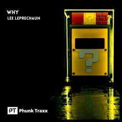 Why (Phunk Traxx Release)