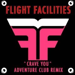 Flight Facilities - Crave You (Adventure Club Remix)-(Qlank Remix)